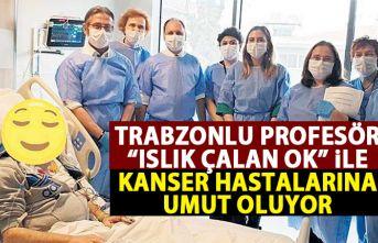 Trabzonlu profesör kanser hastalarının umudu!