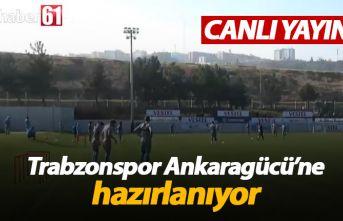 Trabzonspor Ankaragücü'ne hazırlanıyor -...