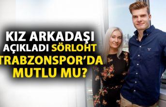 Sörloth'un kız arkadaşı açıkladı! Trabzonspor'da...