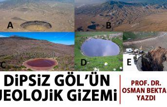 Dipsiz Göl'ün jeolojik gizemi