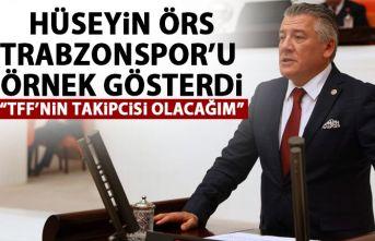 Hüseyin Örs Trabzonspor'u örnek gösterdi: TFF'nin takipcisi olacağım!