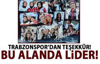 Trabzonspor'dan kadın taraftarına teşekkür! Bu alanda lider!