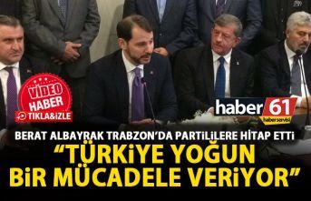 Bakan Berat Albayrak: Türkiye yoğun bir mücadele...