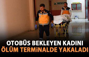 Otobüs bekleyen kadın terminalde ölü bulundu