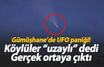 Gümüşhane'de UFO paniği! Gerçek ortaya çıktı