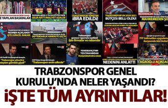 Trabzonspor Genel Kurulu'nda neler yaşandı?...