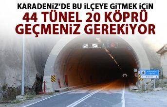 Karadeniz'de bu ilçeye 44 tünel 20 köprüyle sağlanıyor