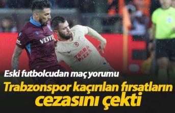 """""""Trabzonspor kaçırılan fırsatların cezasını..."""