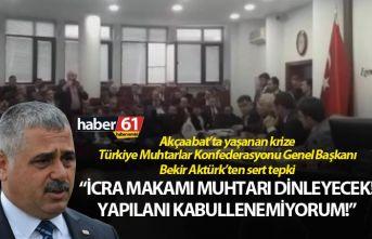 Akçaabat'ta yaşanan krize Türkiye Muhtarlar Konfederasyonu...