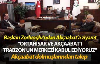 """""""Ortahisar ve Akçaabat'ı Trabzon'un..."""