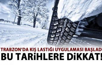 Trabzon'da kış lastiği uygulaması başladı