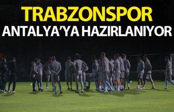 Trabzonspor Antalya'ya hazırlanıyor