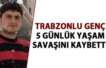 Trabzon'da inşaattan düşen işçi yaşam savaşını kaybetti
