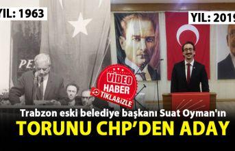 Trabzon eski belediye başkanı Suat Oyman'ın torunu CHP'den aday