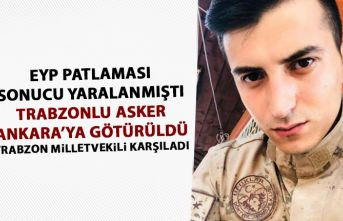Trabzonlu yaralı asker Ankara'ya götürüldü
