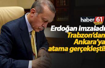 Trabzon'dan Genel Müdürlüğe atama!
