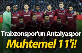 Trabzonspor'un Antalyaspor muhtemel 11'i!