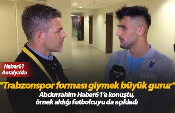 Abdurrahim Dursun: Trabzonspor forması giymek büyük...