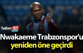Nwakaeme Trabzonspor'u yeniden öne geçirdi