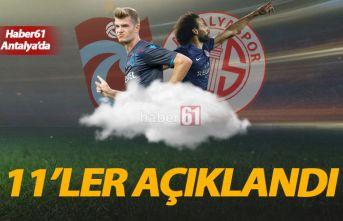 Trabzonspor'un Antalya 11'i açıklandı
