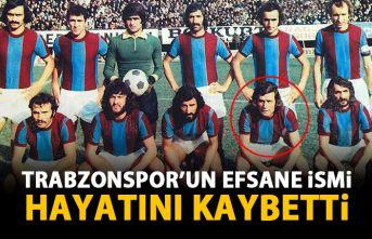 Trabzonspor'un efsane ismi hayatını kaybetti