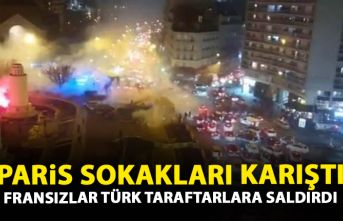 Paris karıştı! Fransızlar Türk taraftarlara saldırdı!