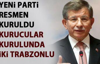 Davutoğlu'nun yeni partisinde 2 Trabzonlu