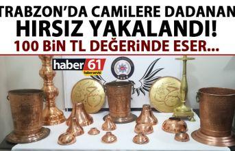 Trabzon'da camilere dadanan hırsızlar yakalandı