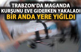Trabzon'da kör kurşun diz kapağından avladı
