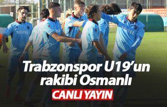 Trabzonspor Osmanlıspor U19 maçı - Canlı
