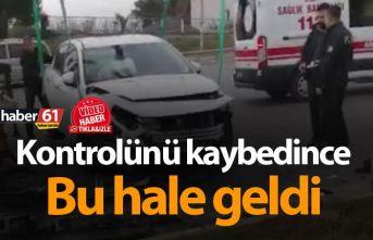 Trabzon'da kaza - Kontrolünü kaybedince bu hale geldi...