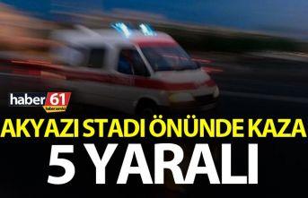 Trabzon'da Akyazı Stadı önünde kaza - 5 yaralı