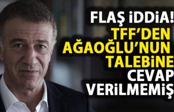 Flaş İddia! TFF'den Ahmet Ağaoğlu'nun...