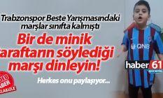 Minik taraftardan Trabzonspor marşı