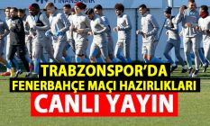Trabzonspor antrenmanı - CANLI YAYIN