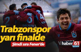 Trabzonspor yarı finalde!