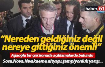 Ahmet Ağaoğlu: Nereden geldiğimiz değil nereye gideceğimiz önemli