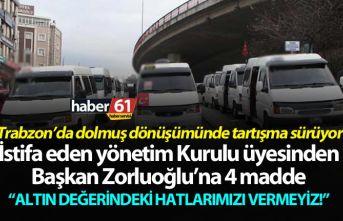 Trabzon'da dolmuş dönüşümünde tartışma sürüyor...
