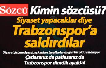 Bunun adı ahlaksızlık! Yine Trabzonspor'a saldırdılar