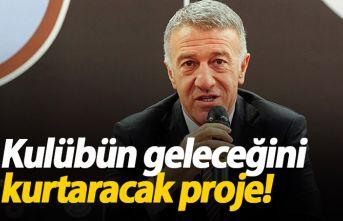 Ağaoğlu: Trabzonspor'un geleceğini kurtaracak proje