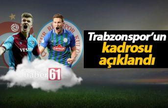 Trabzonspor'un Rize 11'i açıklandı