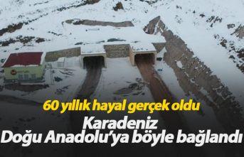 60 yıllık hayal gerçek oldu, Karadeniz Doğu Anadolu'ya bağlandı