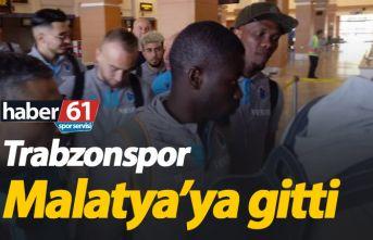 Trabzonspor Malatya'ya gitti