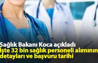 32 bin sağlık personeli ne zaman alınacak? İşte...