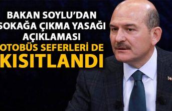 Son dakika! Süleyman Soylu'dan sokağa çıkma yasağı açıklaması!