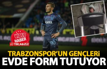 Trabzonspor'un gençleri evlerinde form tutuyor