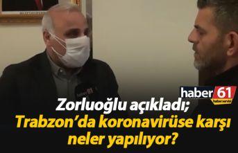 Başkan Zorluoğlu açıkladı: Koronavirüse karşı...