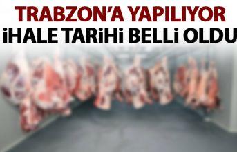 Trabzon'da o et kombinası ihalesi için tarih belli oldu