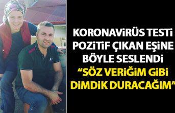 Trabzon'da Koronavirüs testi pozitif çıkan eşine...