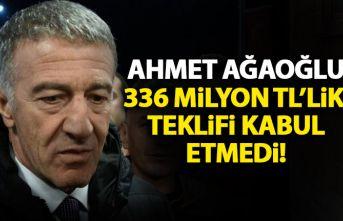 Trabzonspor başkanı Ağaoğlu 336 Milyon TL'lik teklifi kabul etmedi